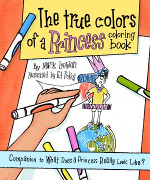 True colors of a princess coloring book