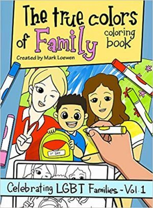 True Colors of Family LGBT coloring book cover