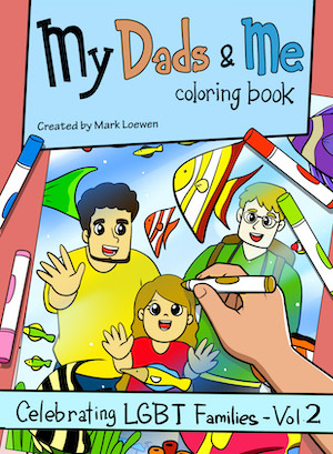 My Dads & ME LGBT Families coloring book